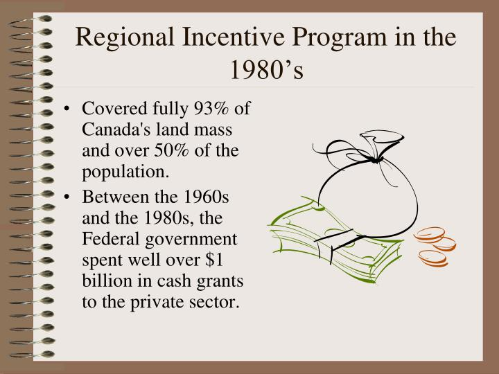 Regional Incentive Program in the 1980's