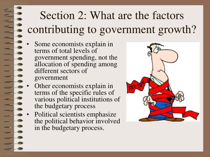 Section 2: What are the factors contributing to government growth?
