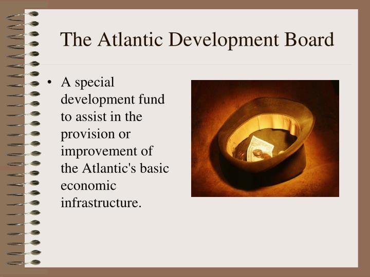 The Atlantic Development Board