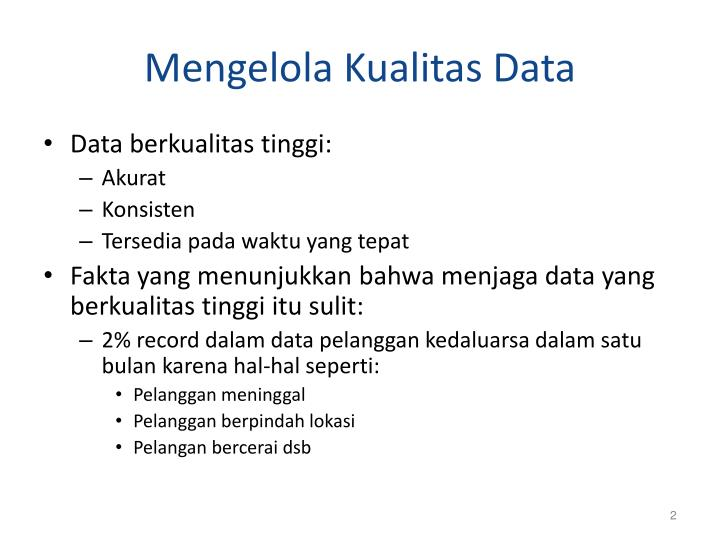 Mengelola Kualitas Data