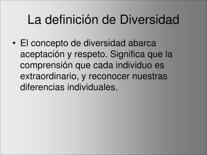 La definición de Diversidad