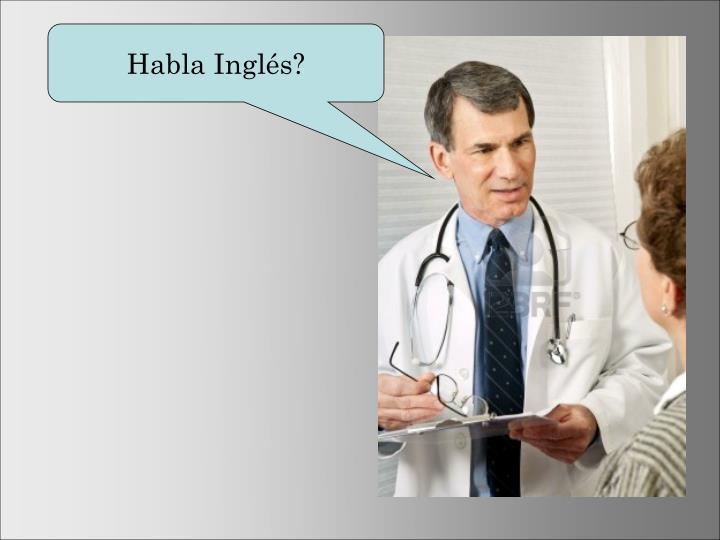 Habla Inglés?