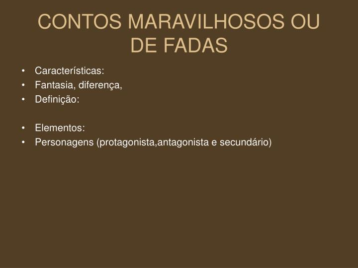 CONTOS MARAVILHOSOS OU DE FADAS