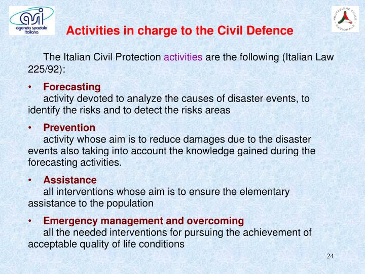 Activities in charge to the Civil Defence