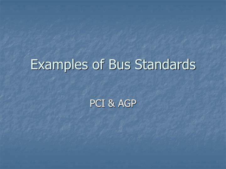 Examples of bus standards