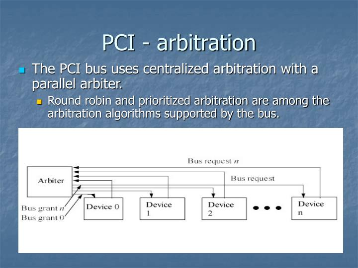 PCI - arbitration