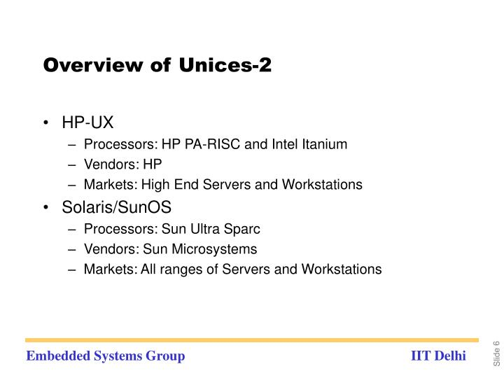 Overview of Unices-2