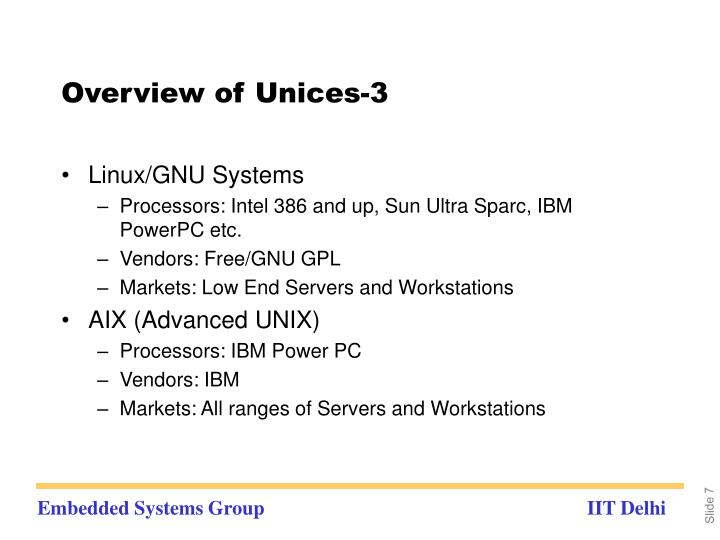Overview of Unices-3