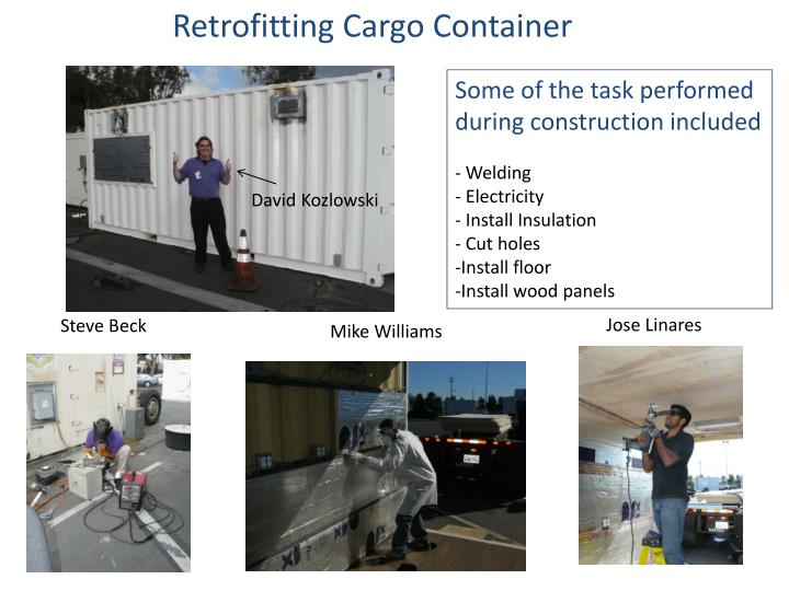 Retrofitting Cargo Container