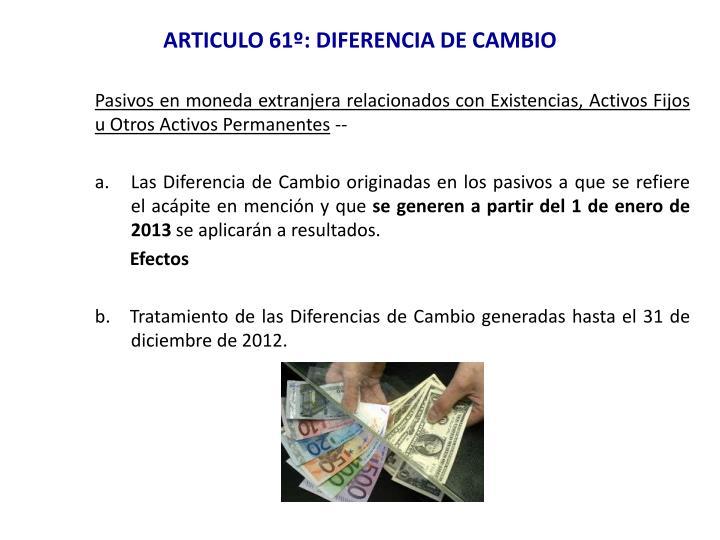ARTICULO 61º: DIFERENCIA DE CAMBIO