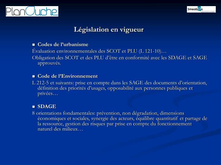 Législation en vigueur
