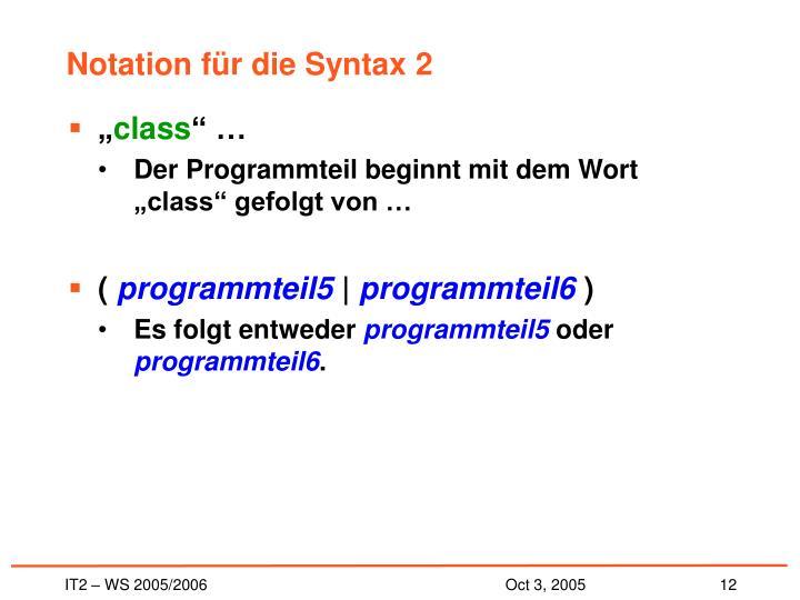 Notation für die Syntax 2