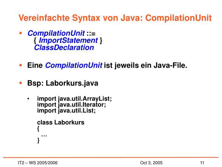 Vereinfachte Syntax von Java: CompilationUnit