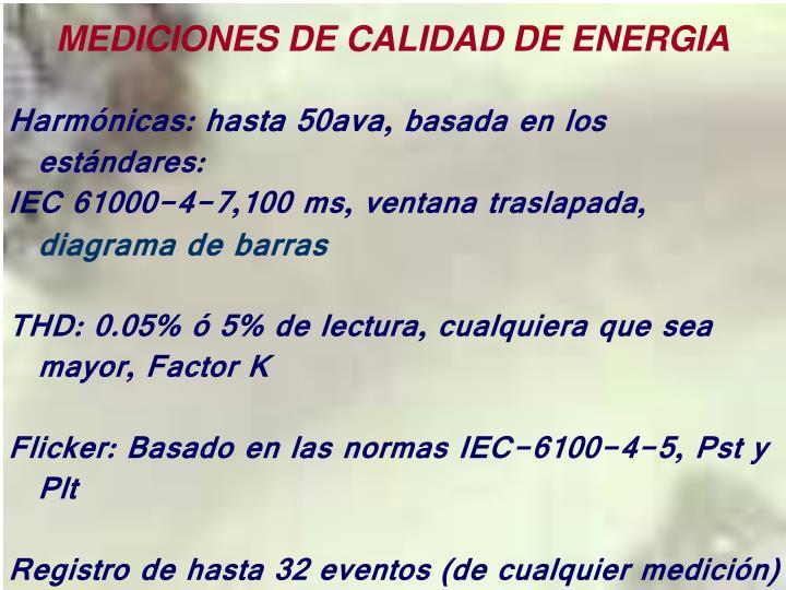 MEDICIONES DE CALIDAD DE ENERGIA