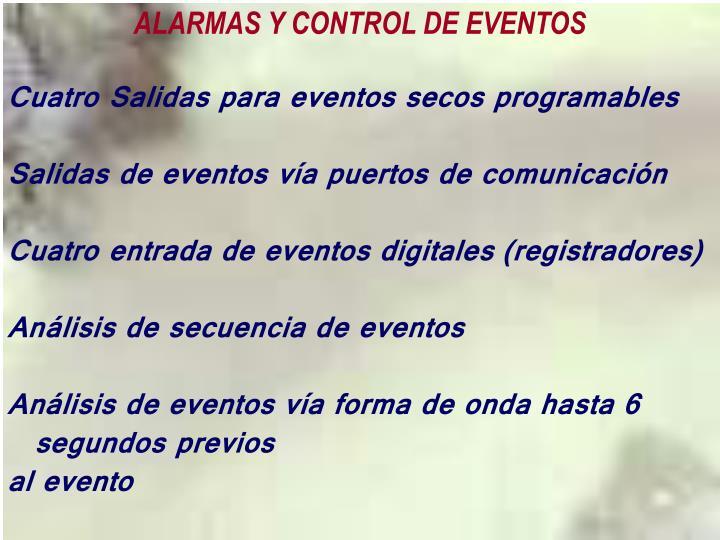 ALARMAS Y CONTROL DE EVENTOS