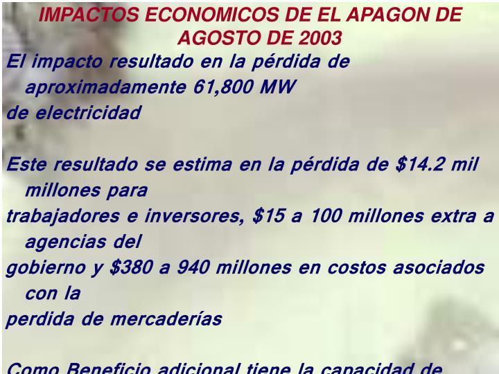 IMPACTOS ECONOMICOS DE EL APAGON DE AGOSTO DE 2003