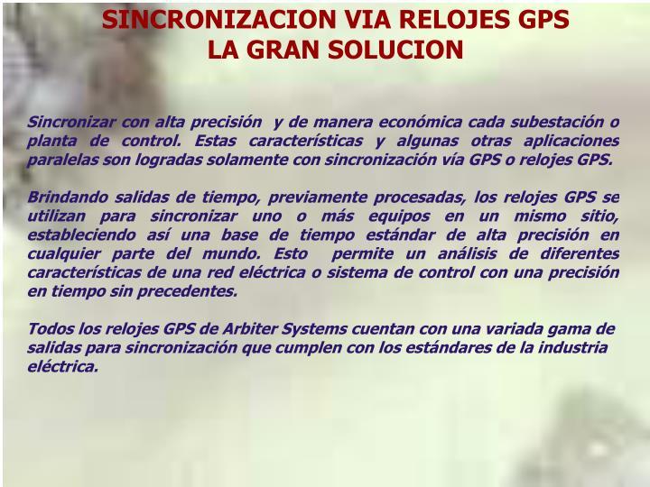SINCRONIZACION VIA RELOJES GPS