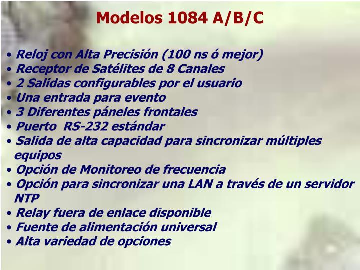 Modelos 1084 A/B/C