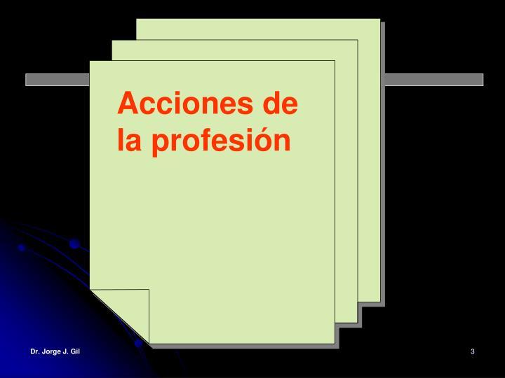 Acciones de la profesión