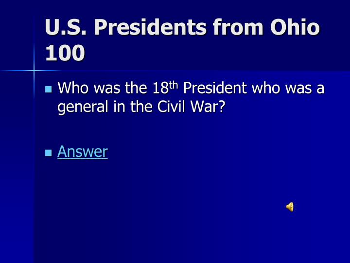 U.S. Presidents from Ohio 100