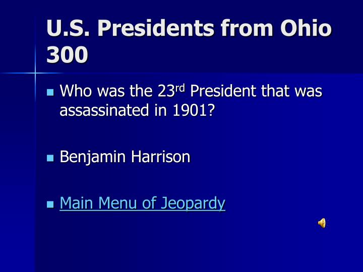 U.S. Presidents from Ohio 300