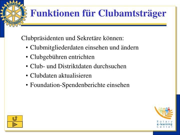 Funktionen für Clubamtsträger