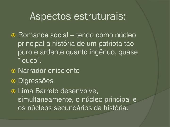 Aspectos estruturais: