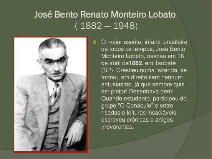 Jos Bento Renato Monteiro Lobato