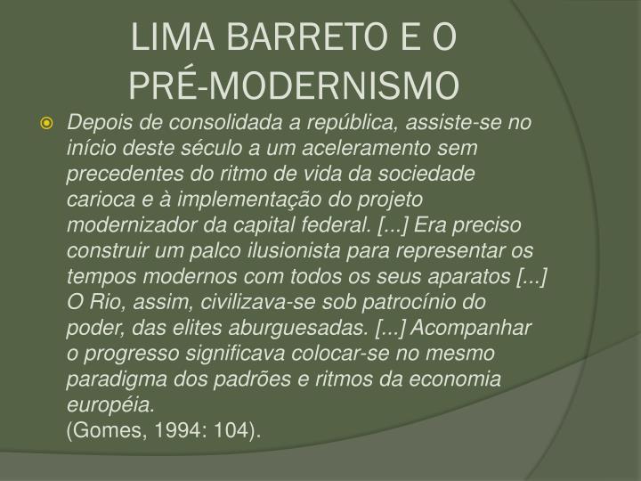 LIMA BARRETO E O           PR-MODERNISMO