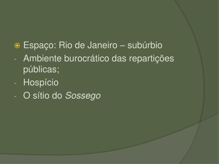Espao: Rio de Janeiro  subrbio