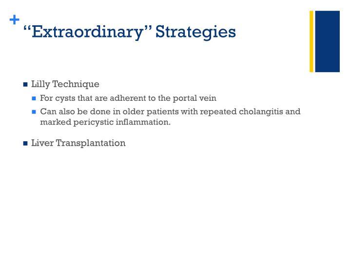 """Extraordinary"" Strategies"