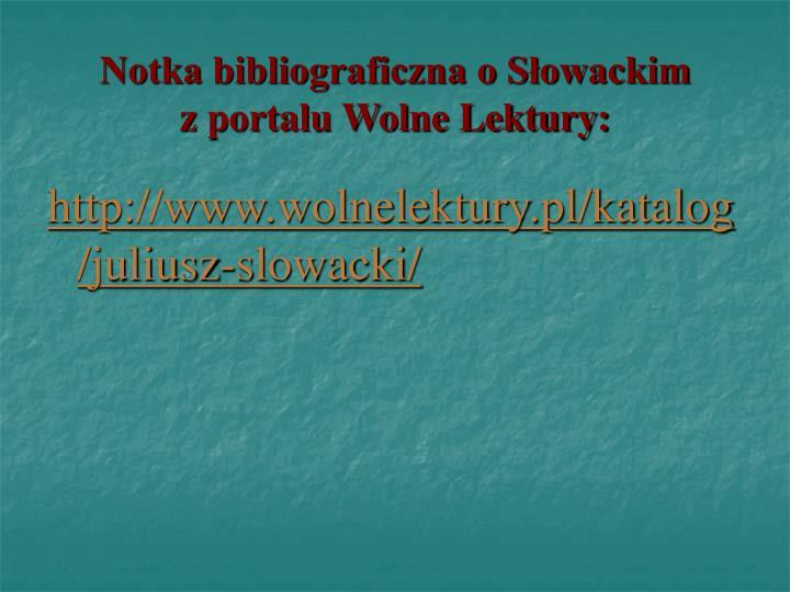Notka bibliograficzna o Słowackim