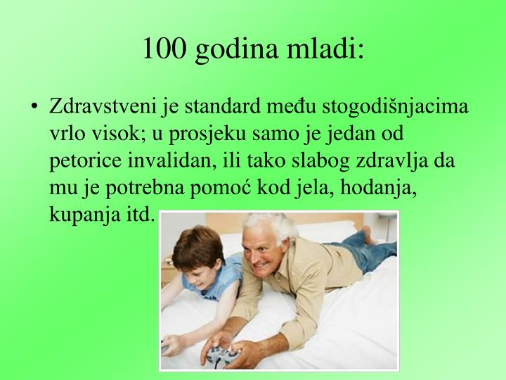 100 godina mladi: