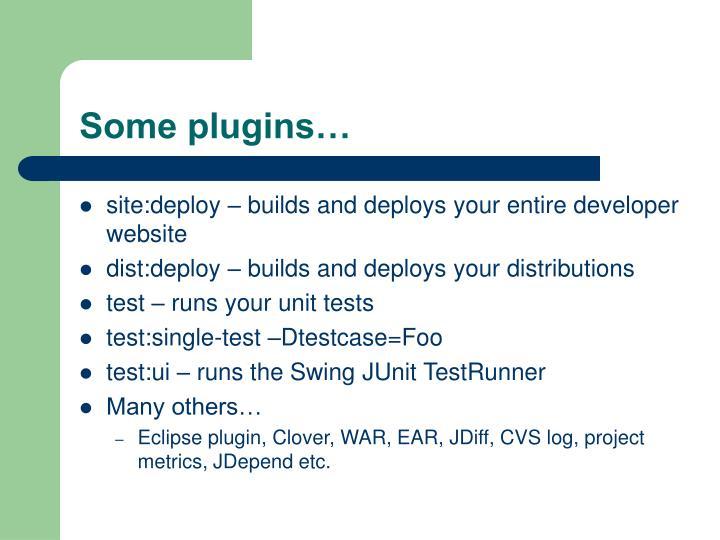 Some plugins…