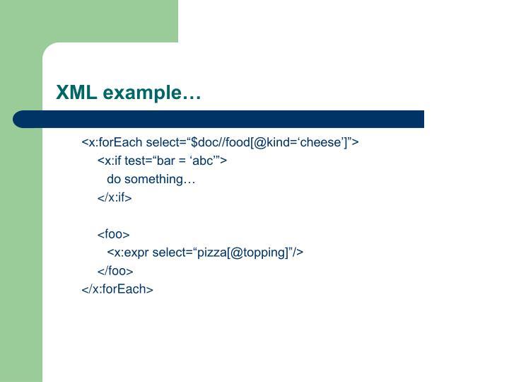 XML example…