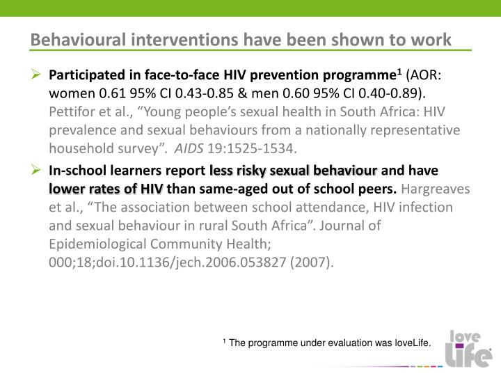 Behavioural interventions have been shown to work
