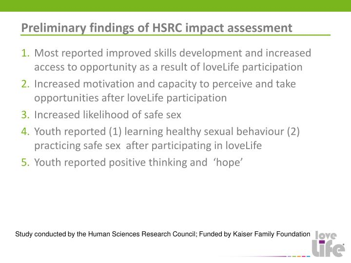 Preliminary findings of HSRC impact assessment