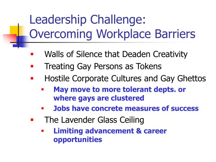 Leadership Challenge: Overcoming Workplace Barriers