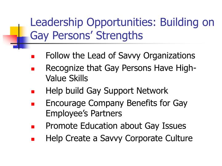 Leadership Opportunities: Building on Gay Persons' Strengths