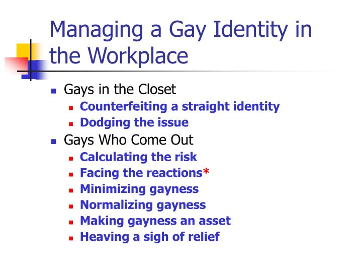 Managing a Gay Identity in the Workplace