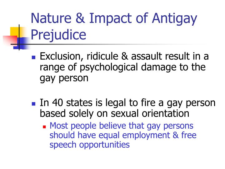 Nature & Impact of Antigay Prejudice