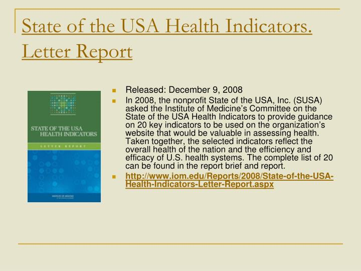 State of the USA Health Indicators. Letter Report