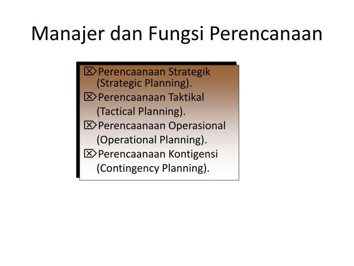 Manajer dan Fungsi Perencanaan