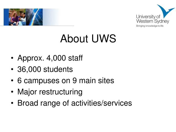 About UWS