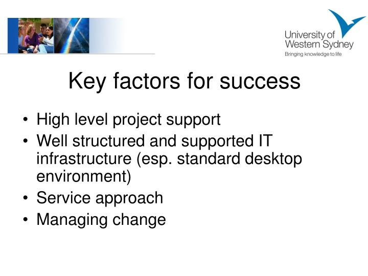 Key factors for success