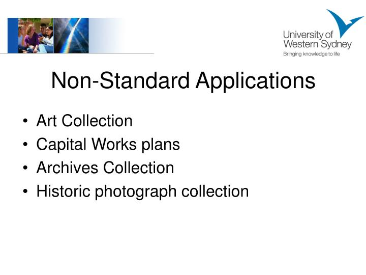 Non-Standard Applications