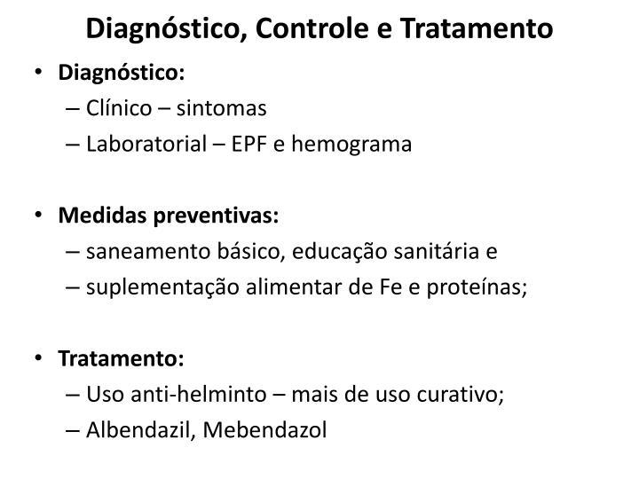 Diagnóstico, Controle e Tratamento