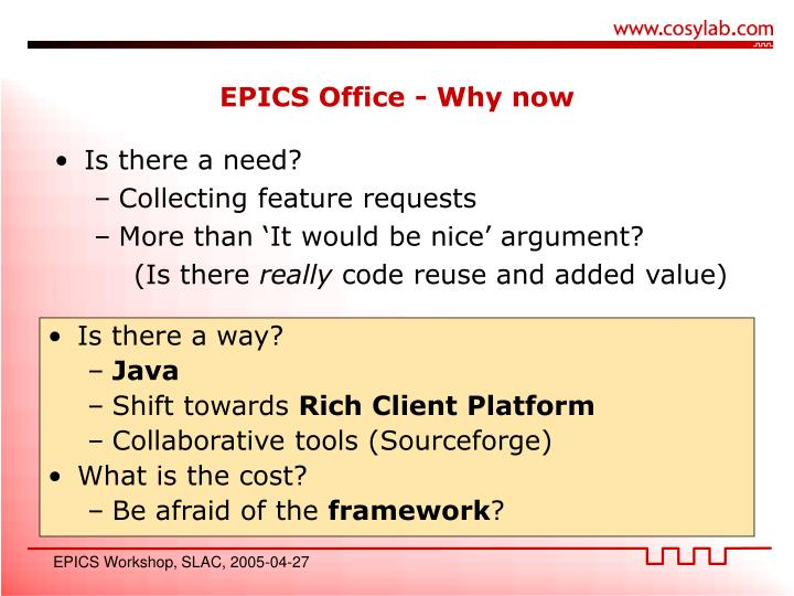 EPICS Office - Why now