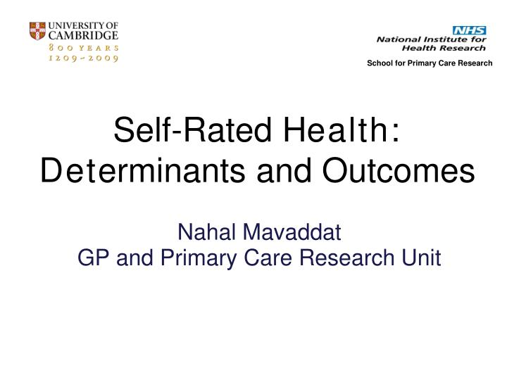 Nahal mavaddat gp and primary care research unit