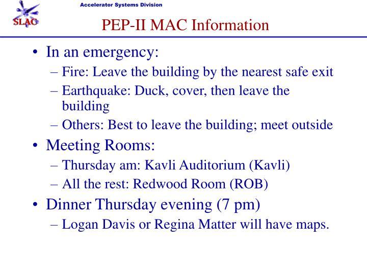 PEP-II MAC Information